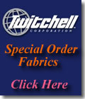 Twitchell Special Order Fabrics